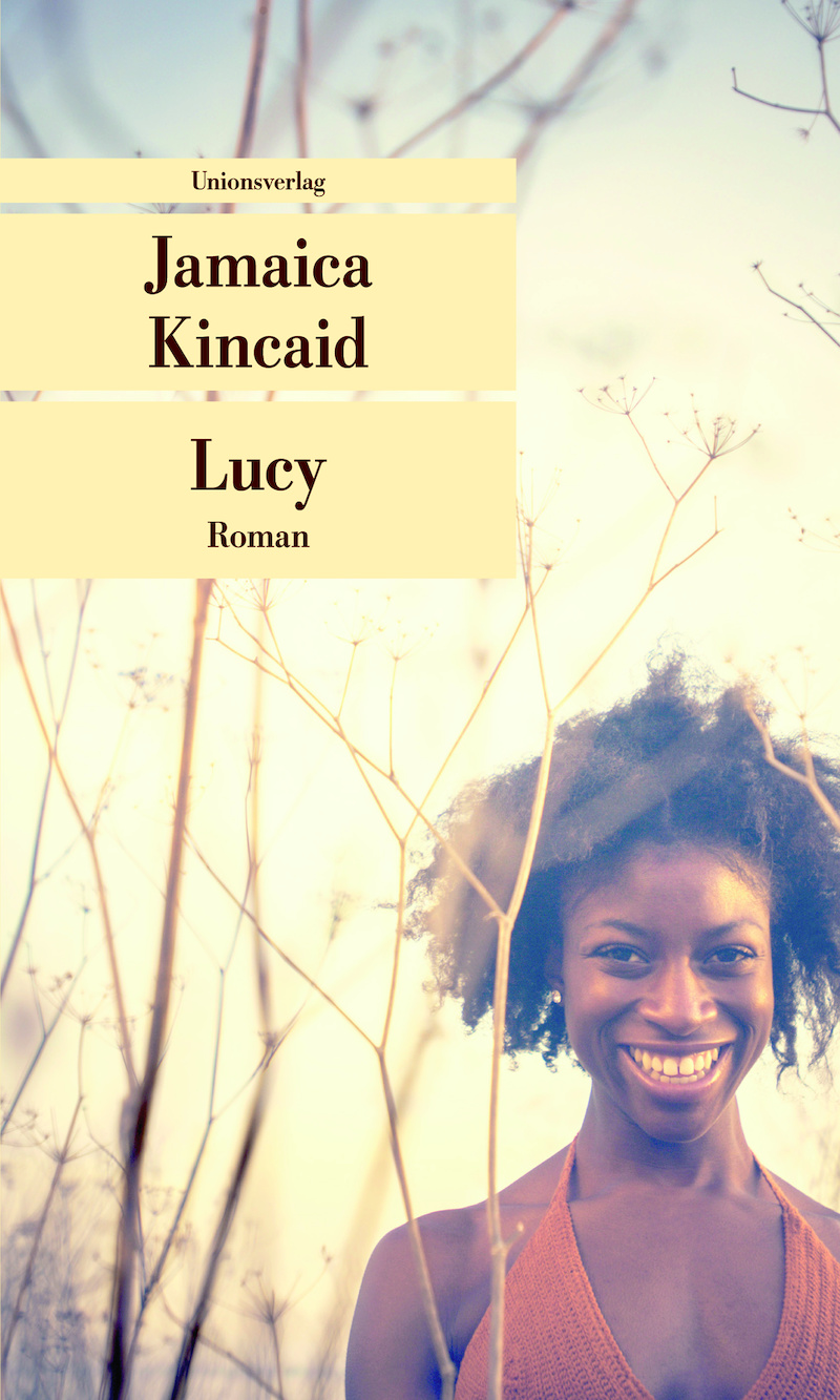jamaica kincaids lucy The coming-of-age story of one of jamaica kincaid's most admired creations--newly available in paperbacklucy, a teenage girl from the west indies, comes to n.